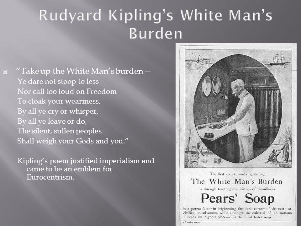 Rudyard Kipling's White Man's Burden