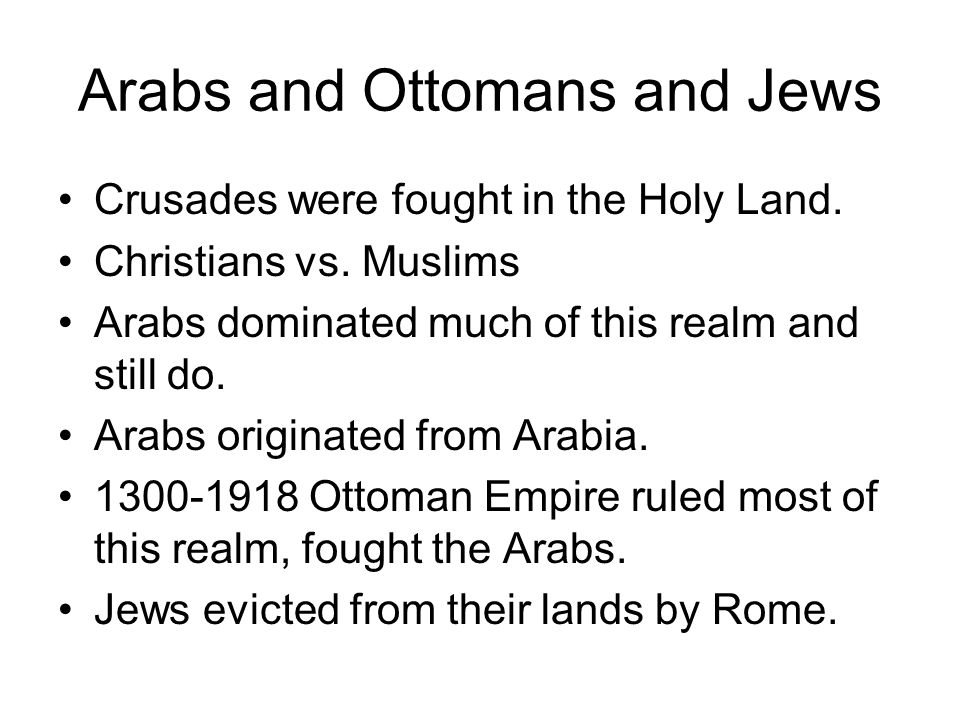Arabs and Ottomans and Jews