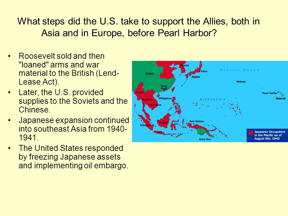 What steps did the U.S. take to support the Allies, both in Asia and in Europe, before Pearl Harbor