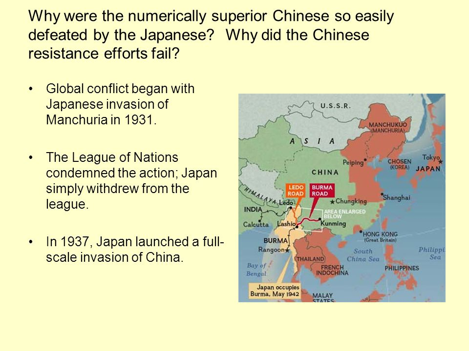 Why were the numerically superior Chinese so easily defeated by the Japanese Why did the Chinese resistance efforts fail