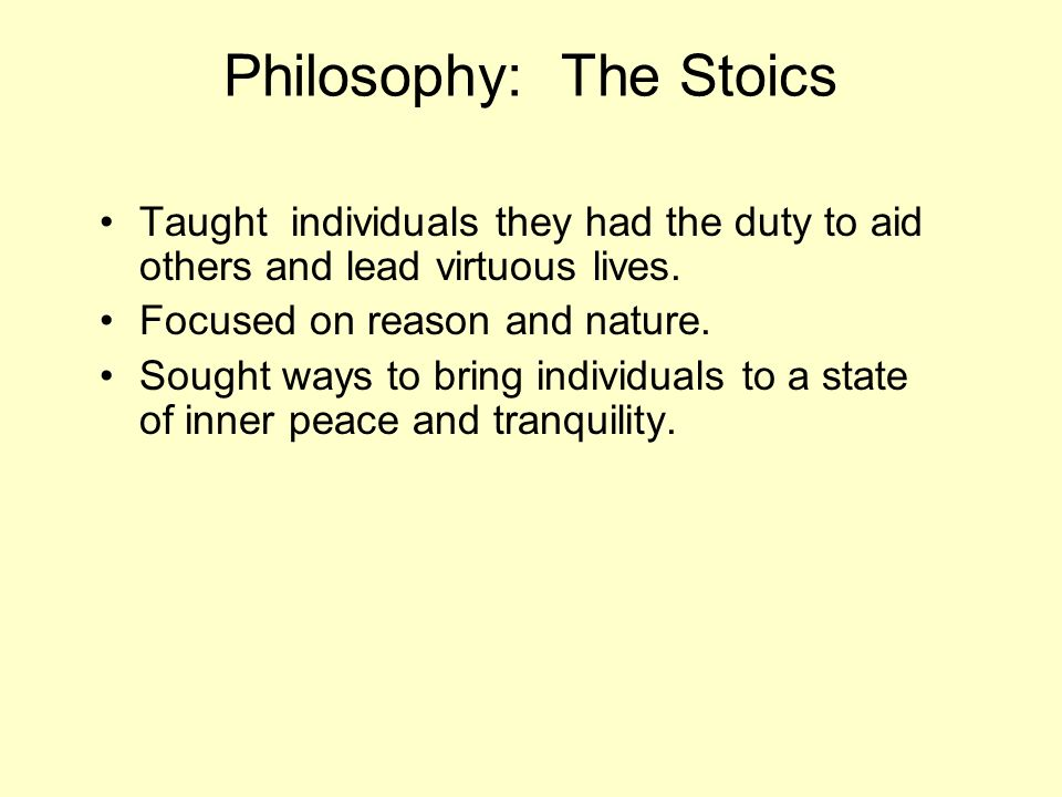 Philosophy: The Stoics