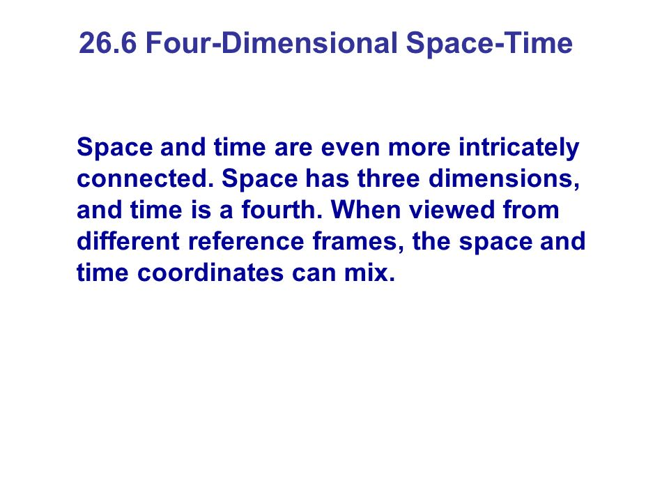 26.6 Four-Dimensional Space-Time