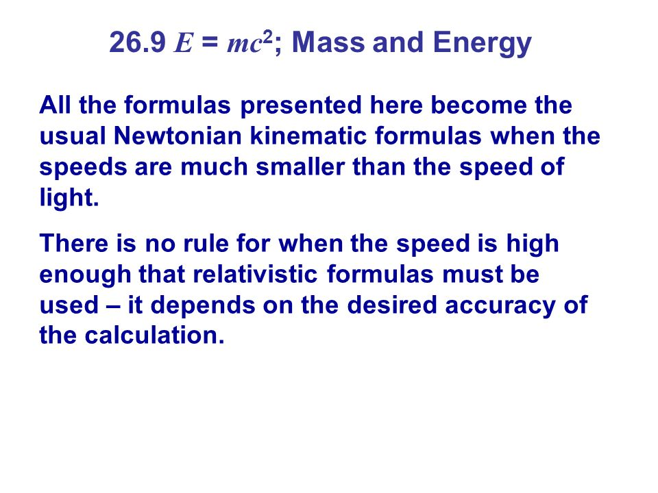 26.9 E = mc2; Mass and Energy