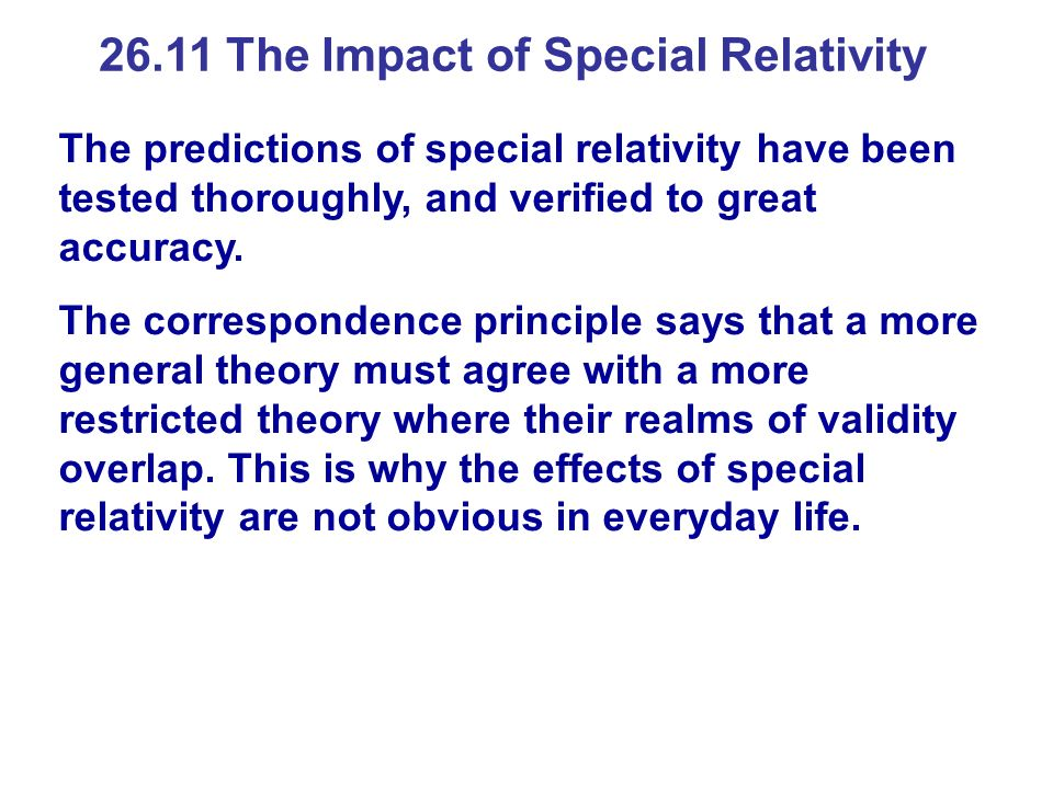 26.11 The Impact of Special Relativity