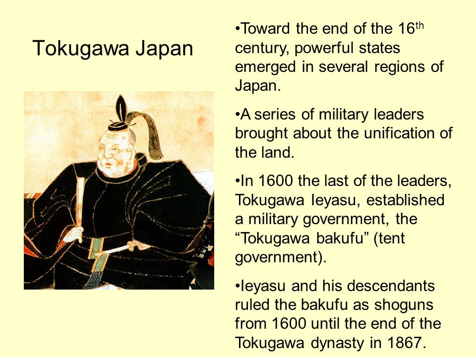 Toward the end of the 16th century, powerful states emerged in several regions of Japan.
