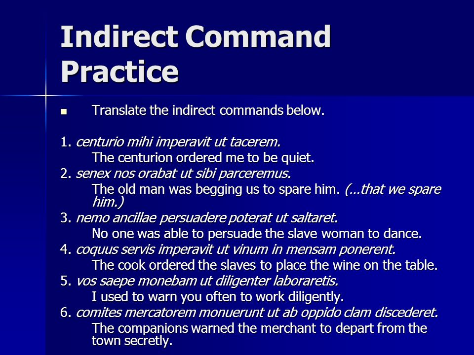 Indirect Command Practice