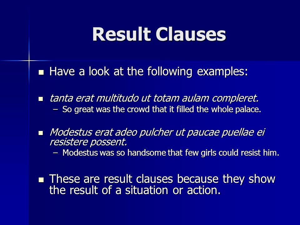 Result Clauses Have a look at the following examples: