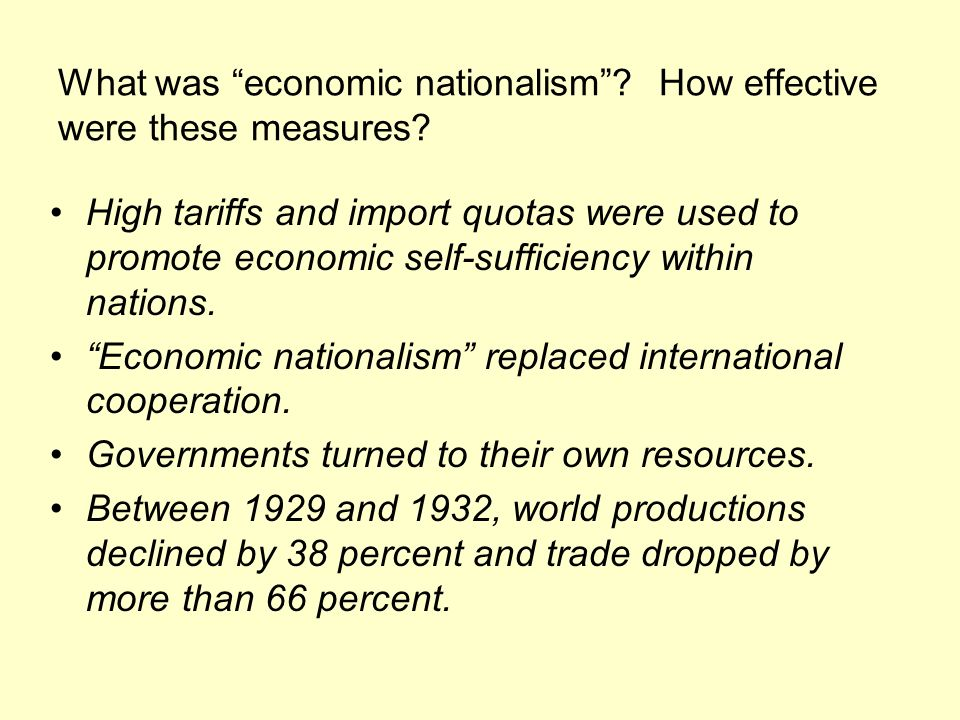 What was economic nationalism How effective were these measures