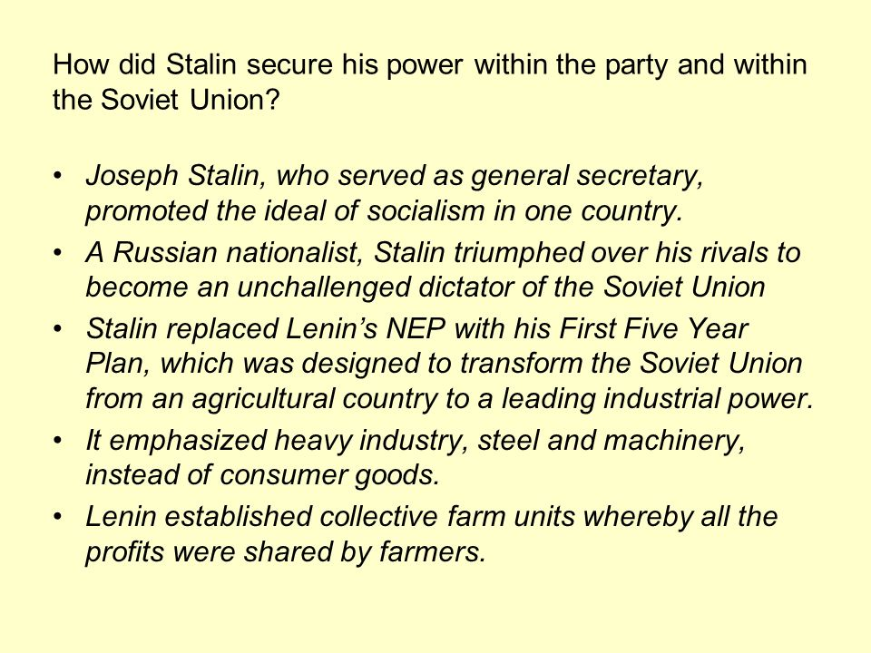 How did Stalin secure his power within the party and within the Soviet Union