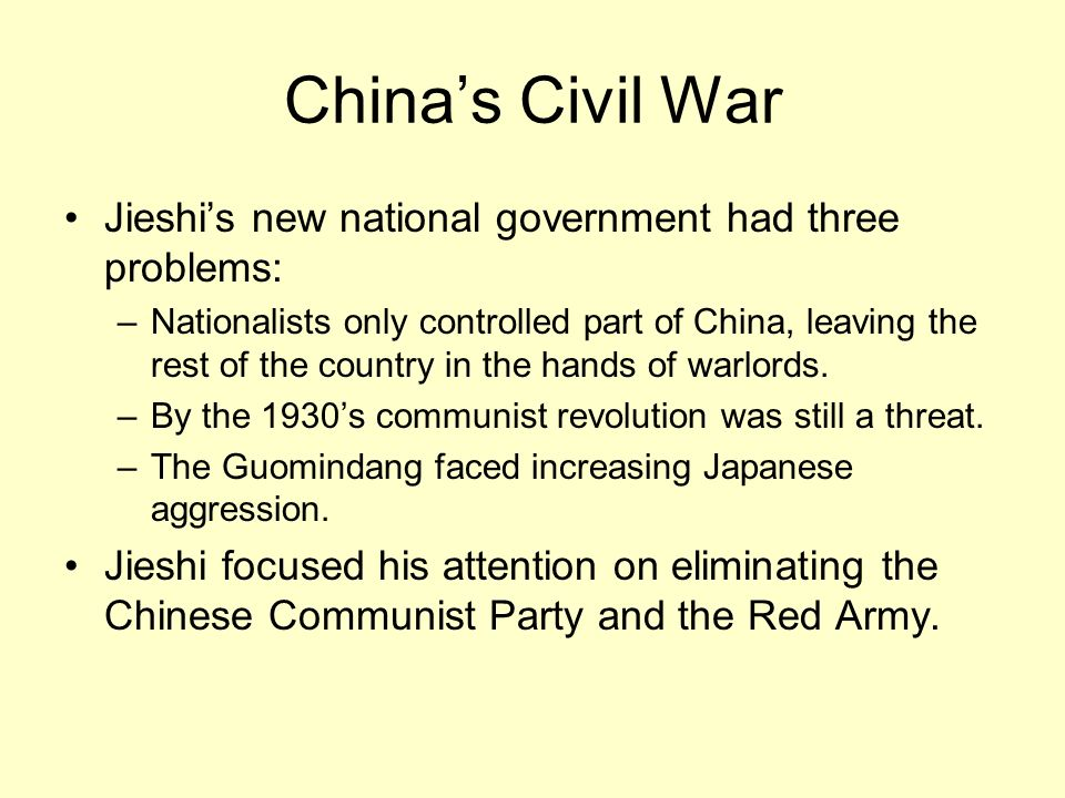 China's Civil War Jieshi's new national government had three problems: