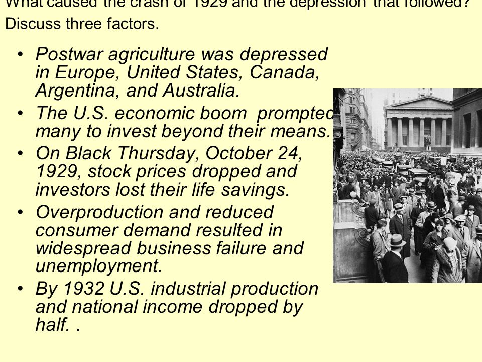 The U.S. economic boom prompted many to invest beyond their means.