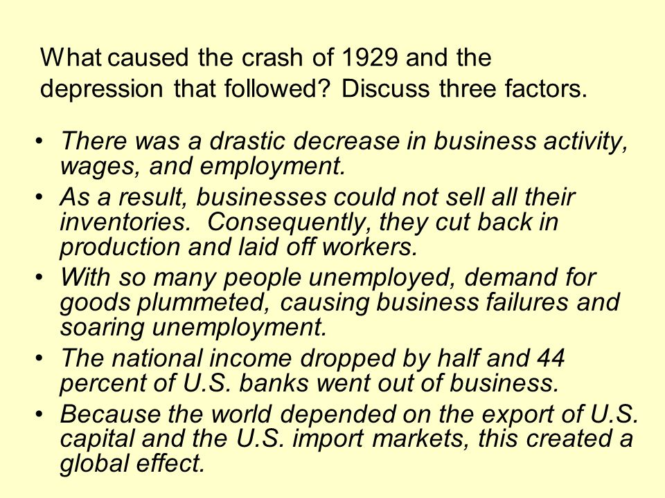 What caused the crash of 1929 and the depression that followed