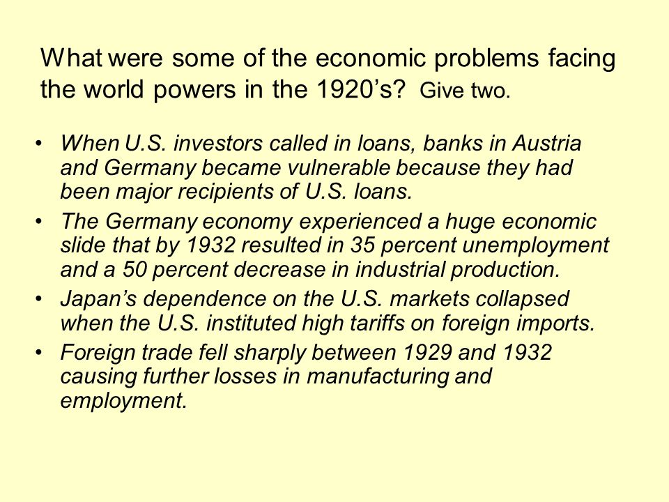 What were some of the economic problems facing the world powers in the 1920's Give two.
