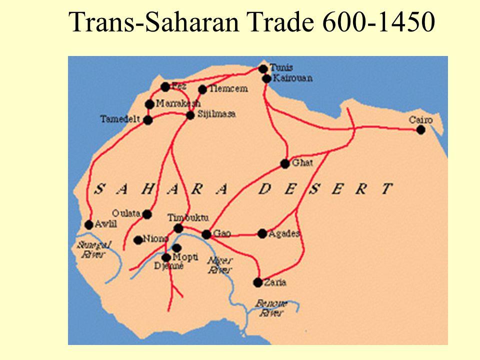 Trans-Saharan Trade 600-1450