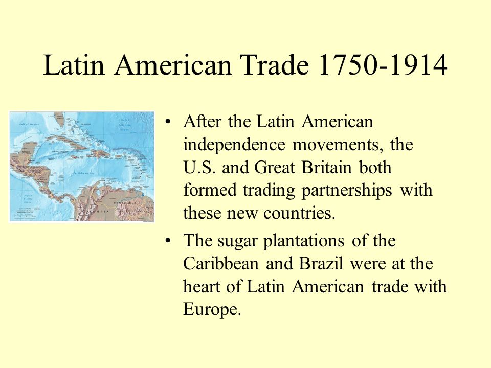 Latin American Trade 1750-1914