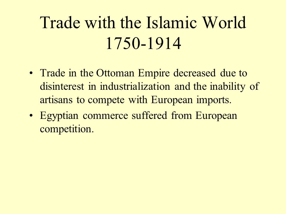 Trade with the Islamic World 1750-1914