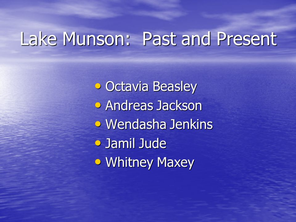 Lake Munson: Past and Present