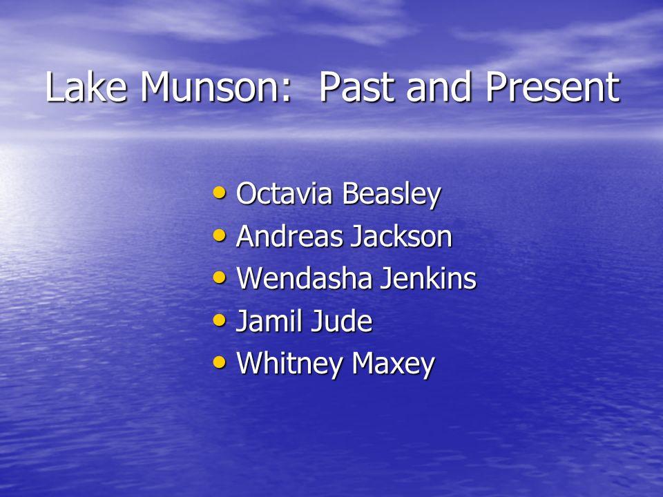 Lake Munson: Past and Present