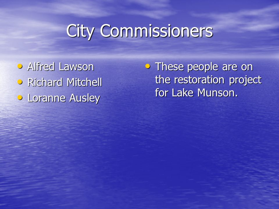 City Commissioners Alfred Lawson Richard Mitchell Loranne Ausley