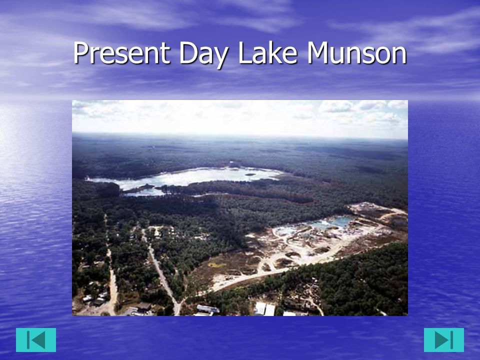 Present Day Lake Munson