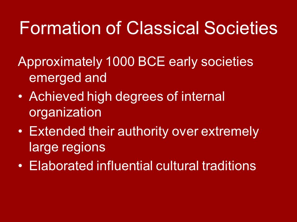 Formation of Classical Societies