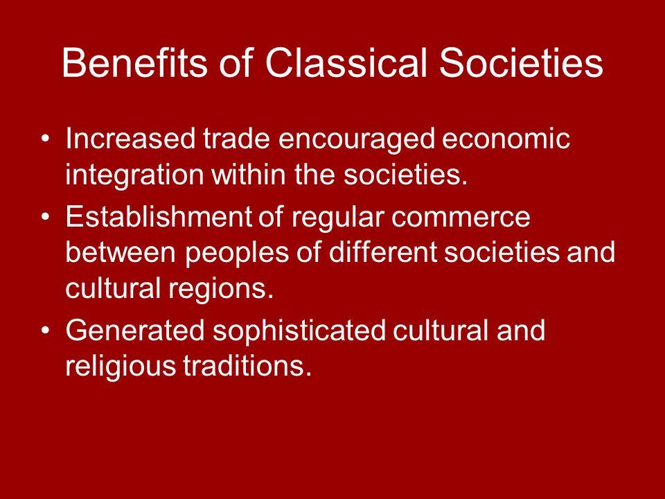 Benefits of Classical Societies