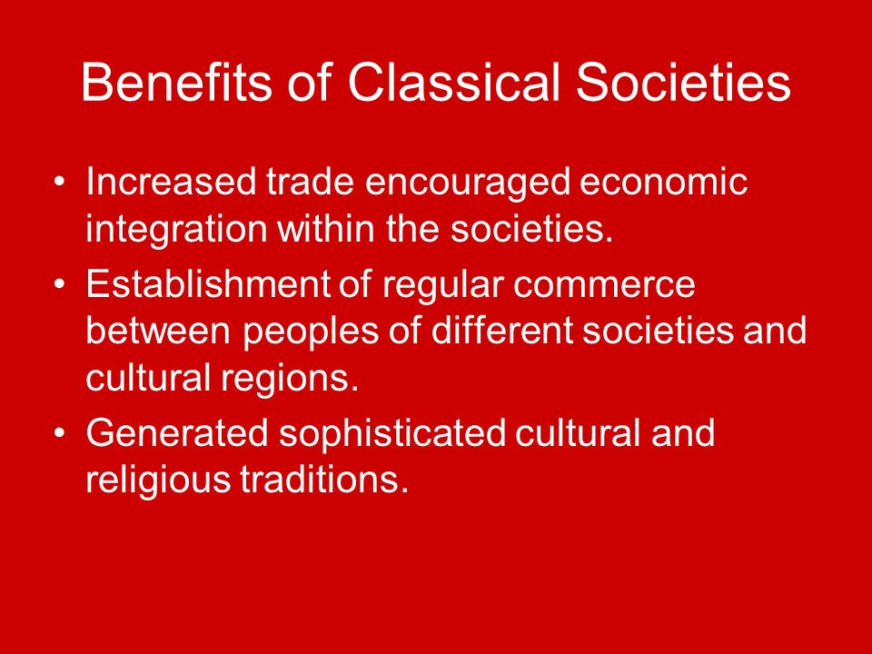 Benefits of Classical Societies