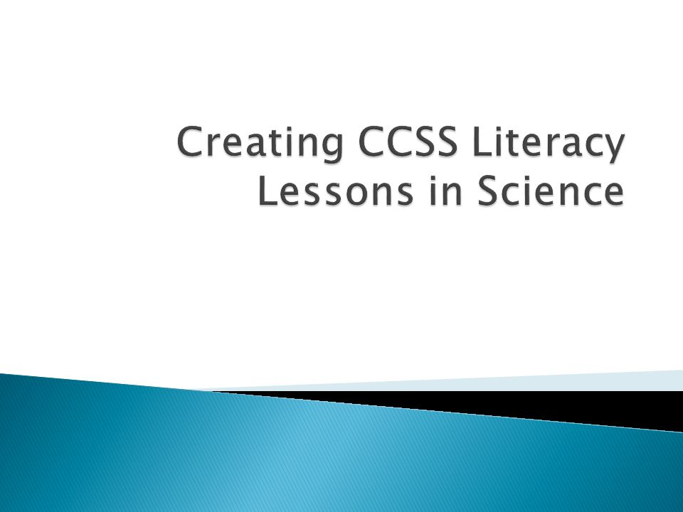 Creating CCSS Literacy Lessons in Science