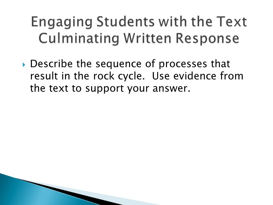 Engaging Students with the Text Culminating Written Response