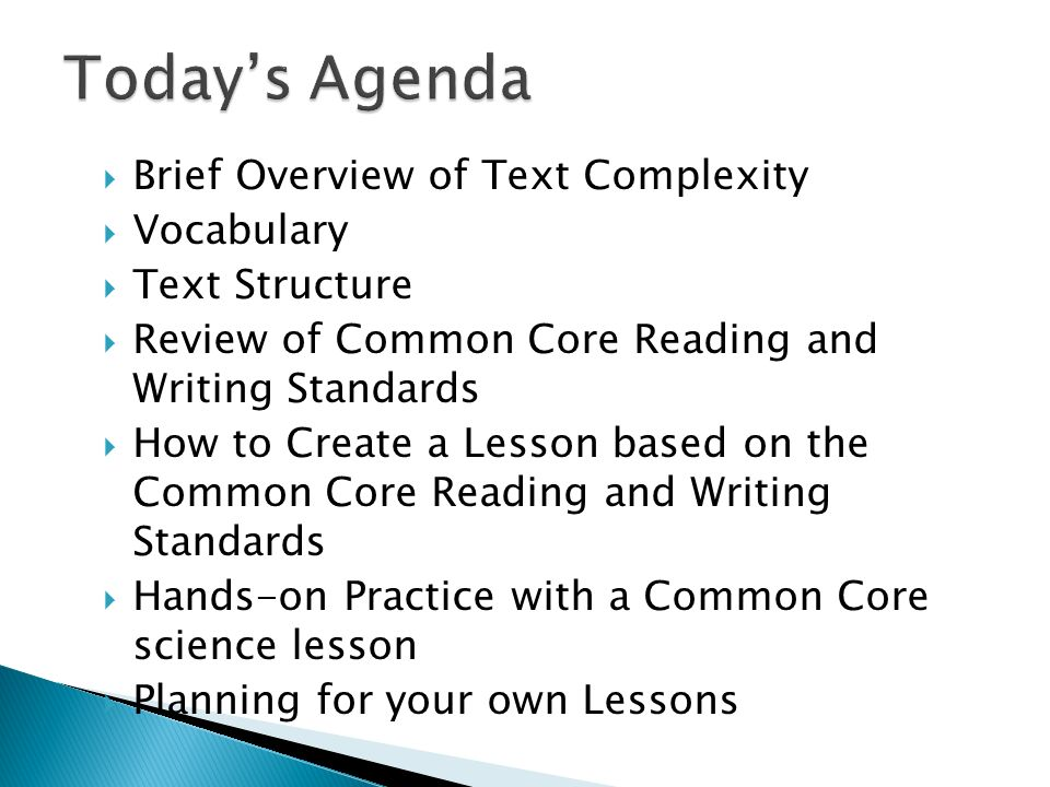 Today's Agenda Brief Overview of Text Complexity Vocabulary