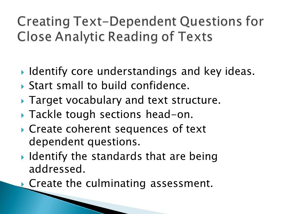 Creating Text-Dependent Questions for Close Analytic Reading of Texts