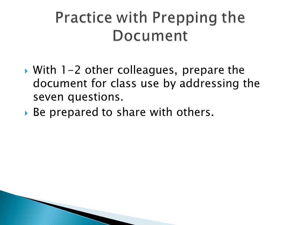 Practice with Prepping the Document
