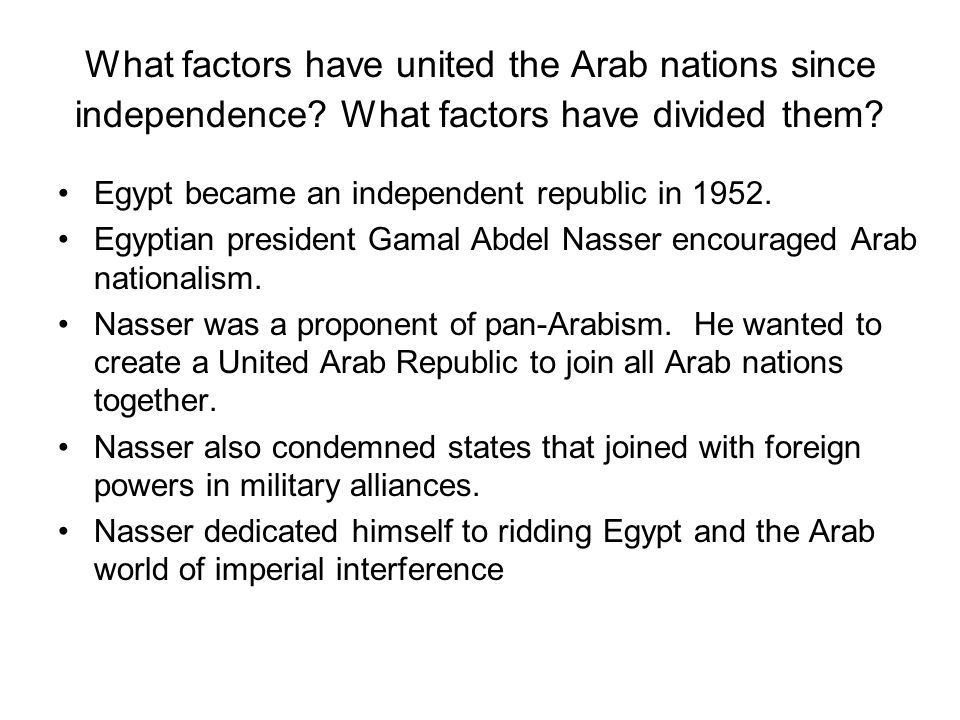 What factors have united the Arab nations since independence