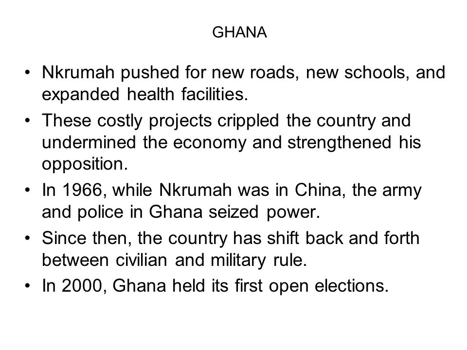 In 2000, Ghana held its first open elections.