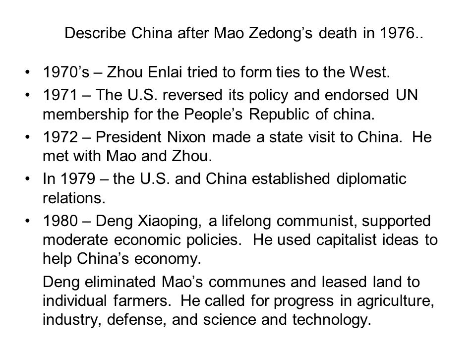 Describe China after Mao Zedong's death in 1976..
