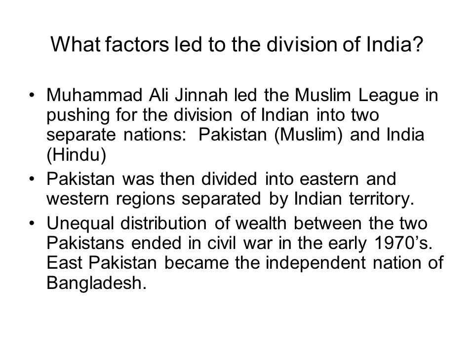 What factors led to the division of India