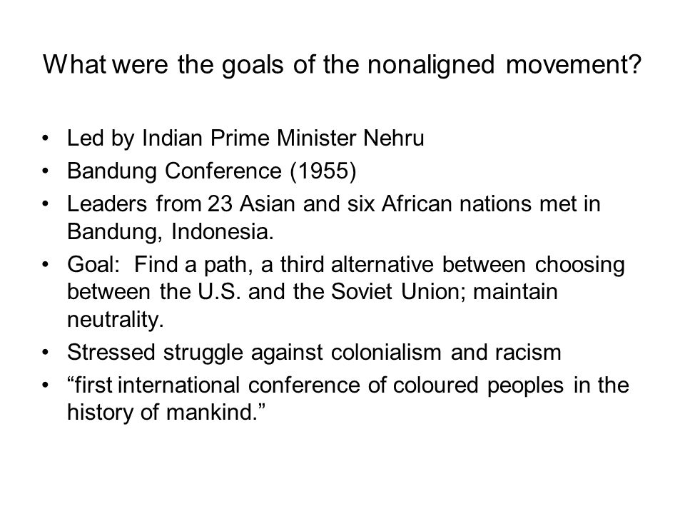 What were the goals of the nonaligned movement