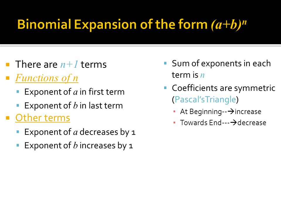 Binomial Expansion of the form (a+b)n