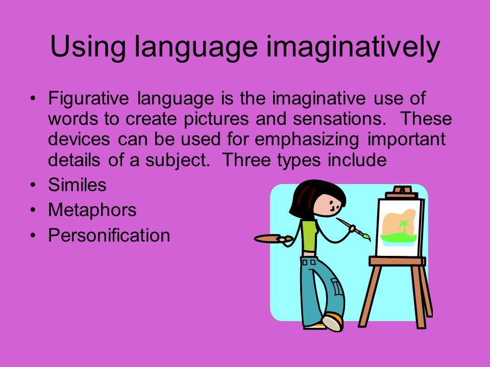 Using language imaginatively