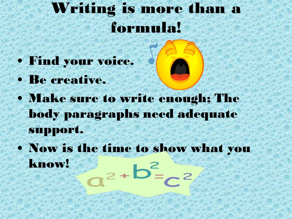 Writing is more than a formula!