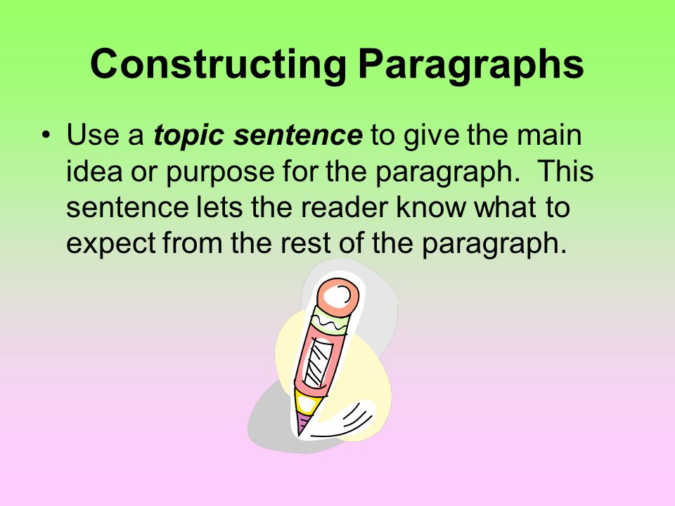 Constructing Paragraphs