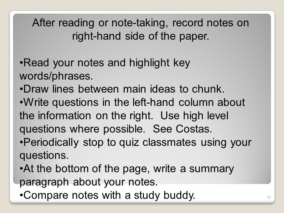 After reading or note-taking, record notes on right-hand side of the paper.