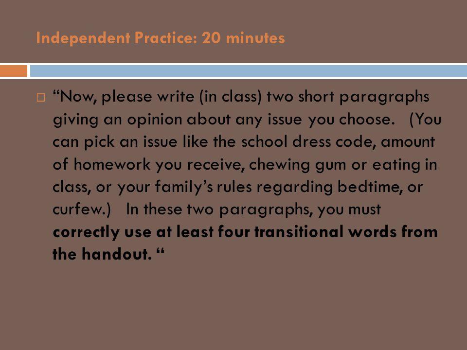 Independent Practice: 20 minutes