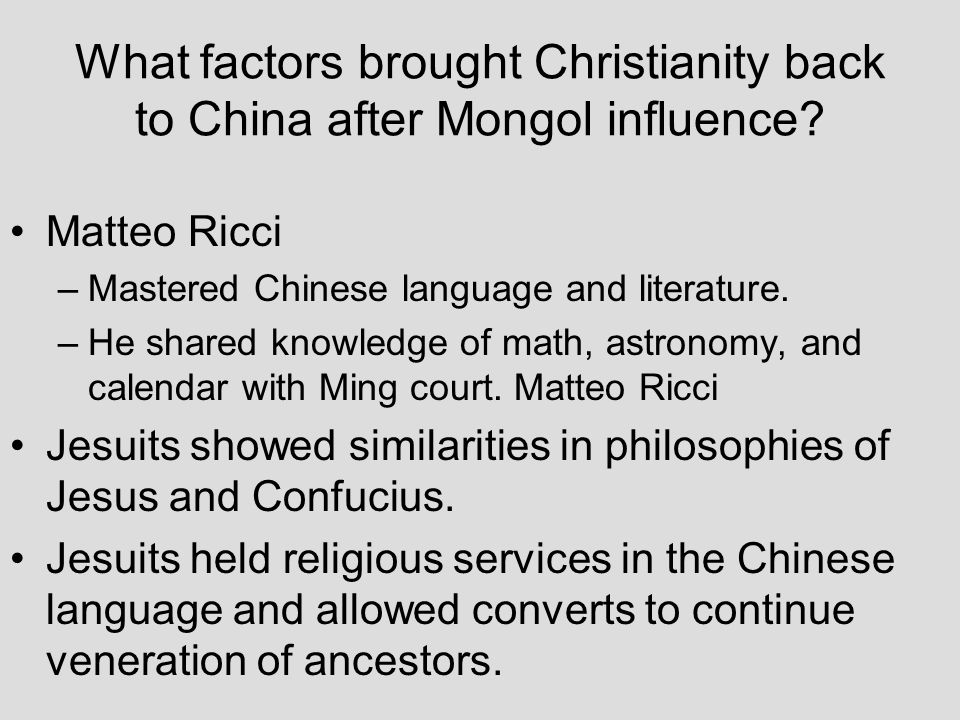 What factors brought Christianity back to China after Mongol influence