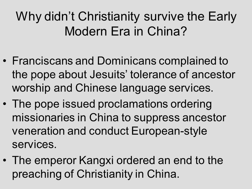 Why didn't Christianity survive the Early Modern Era in China