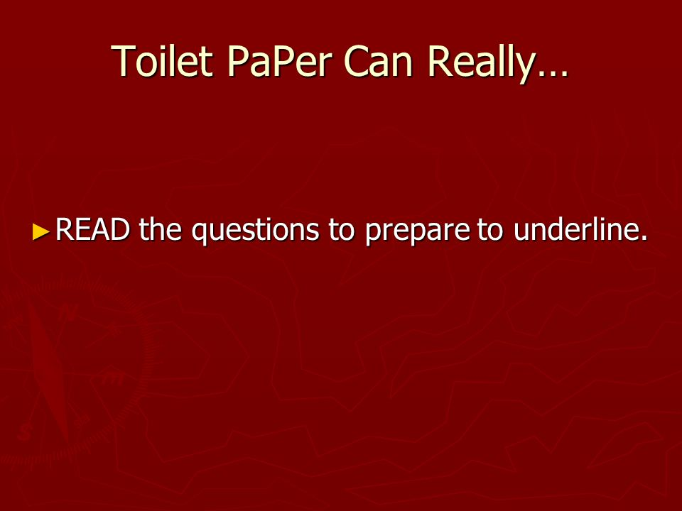 Toilet PaPer Can Really…