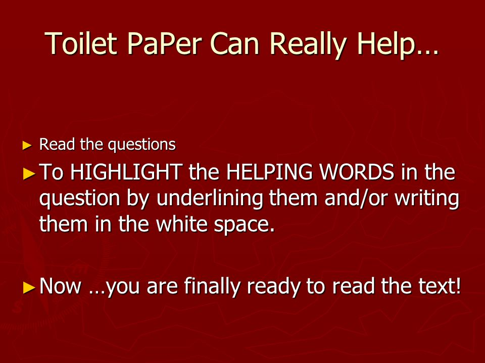 Toilet PaPer Can Really Help…