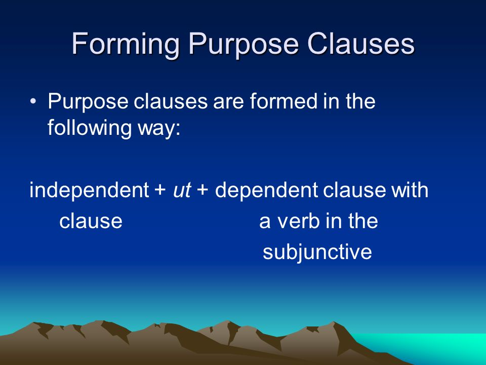 Forming Purpose Clauses