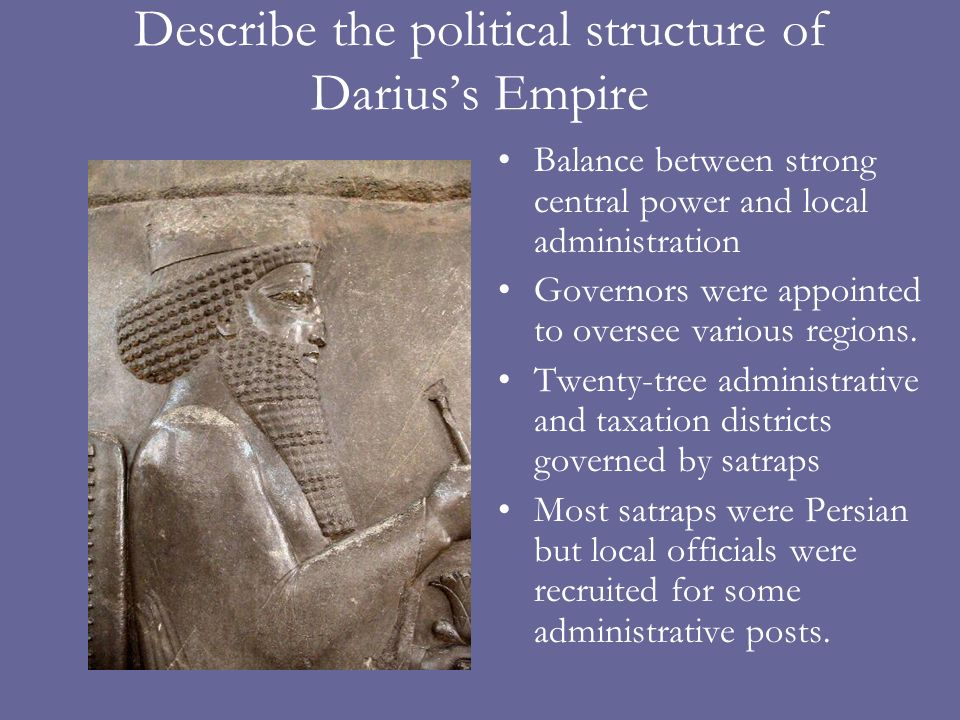 Describe the political structure of Darius's Empire