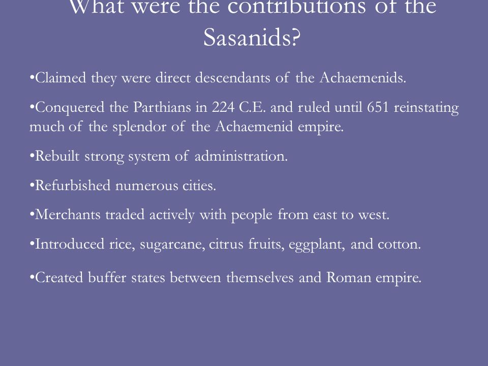 What were the contributions of the Sasanids